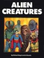 Alien Creatures by Richard Siegel
