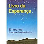 LIVRO DA ESPERANÇA by Francisco Cândido…