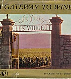 A Gateway to Wine by Grants of St.…