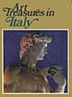 Art Treasures in Italy by Giulio Carlo Argan