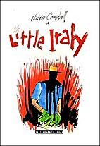 Eddie Campbell in Little Italy by Eddie…