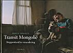 Transit Mongolië steppenland in…