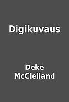 Digikuvaus by Deke McClelland