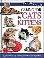 Caring for Cats and Kittens a Guide to…