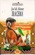 Iracema by Jose de Alencar