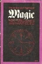 The History and Practice of Magic (Volume I)…