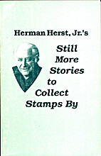 Still More Stories to Collect Stamps by by…