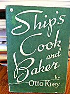 Ship's Cook and Baker by Otto Krey