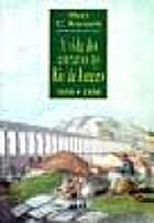 Slave Life in Rio de Janeiro, 1808-1850 by…
