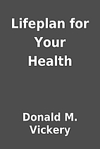 Lifeplan for Your Health by Donald M.…
