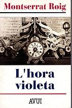 La hora violeta by Montserrat Roig