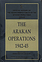 The Arakan Operations 1942-45. Official…
