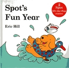 Spot's Fun Year (Two Books In One: Spot…