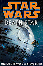 Star wars : Death Star by Michael Reaves