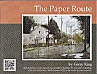 The Paper Route by Gerry King