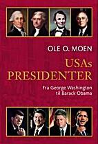 USAs presidenter : fra George Washington til…