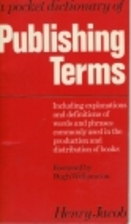 Pocket Dictionary of Publishing Terms by…
