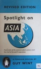 Spotlight on Asia by Guy Wint