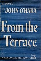 From the Terrace by John O'Hara