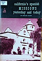 California's Spanish missions yesterday and…