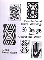 Double-Faced Tablet Weaving: 50 Designs from…