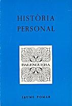 Història personal by Jaume Pomar