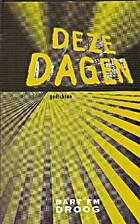 Deze dagen: gedichten by Bart F.M. Droog