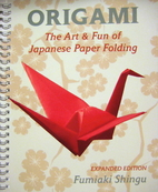 Origami the Art and Fun of Japanese Paper…
