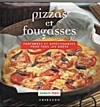 Pizzas et fougasses: parfumées et…