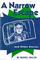 A Narrow Escape and Other Stories by Muriel…