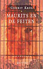 Maurits en de feiten : roman by Gerrit Krol