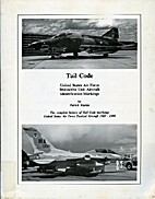 Tail Code USAF: The Complete History of USAF…