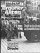 Brauner Alltag. 1933 - 1939 in Deutschland…
