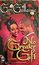 No Greater Gift by Geri Guillaume