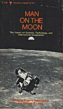 Man on the Moon by Editors Eugene…