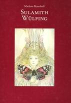 Sulamith Wulfing by Marlene Maurhoff
