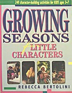 Growing Seasons for Little Characters by…