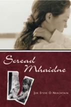 Scread Mhaidne by Joe Steve Ó Neachtain