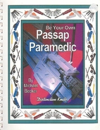 Be Your Own Passap Paramedic by Michael…