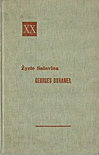 Życie Salavina Tom I by Georges Duhamel
