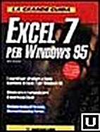 La grande guida Excel 7 per Windows 95 by…