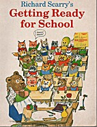 Richard Scarry's Getting Ready for School…