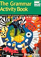 THE GRAMMAR ACTIVITY BOOK (photocopiable) by…