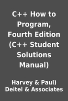 C++ How to Program, Fourth Edition (C++…