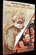 Karl Marx: The Legacy by David McLellan