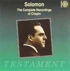 Solomon: The Complete Chopin Recordings by…