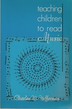 Teaching Children to Read Music by Charles…
