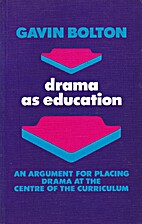 Drama As Education: An Argument for Placing…