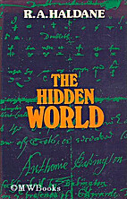 The Hidden World by R.A. Haldane
