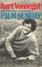 Palm Sunday: An Autobiographical Collage by…